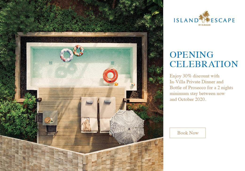 Island Escape Opening Celebration Offer - 30% Discount